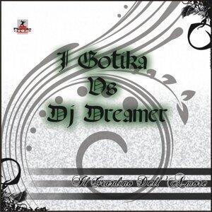 I Gotika vs Dj Dreamer 歌手頭像