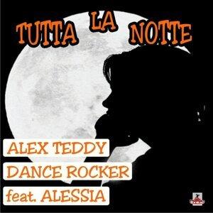 Alex Teddy & Dance Rocker Feat Alessia 歌手頭像