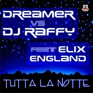 DJ Raffy & Dreamer feat. Elix England 歌手頭像