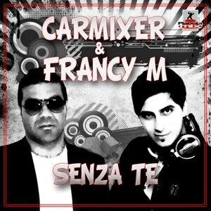 Carmixer & Francy M 歌手頭像
