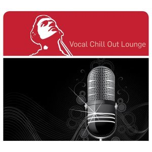 Vocal Chill Out Lounge 歌手頭像