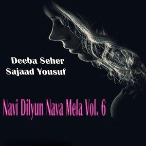Deeba Seher, Sajaad Yousuf 歌手頭像