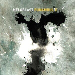 Meloblast 歌手頭像