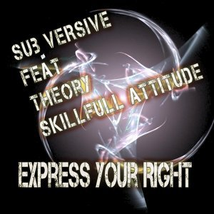 Sub Versive feat. Theory Skillfull Attitude 歌手頭像
