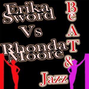 Rhonda Moore VS Erika Sword 歌手頭像