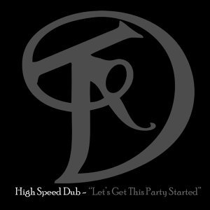 High Speed Dub 歌手頭像