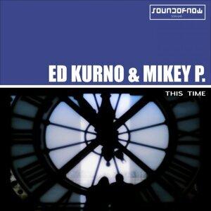 Ed Kurno & Mike P. 歌手頭像