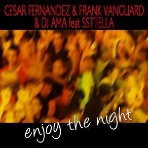 Cesar Fernandez & Frank Vanguard & DJ Ama feat Sstella 歌手頭像