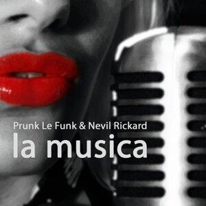 Prunk Le Funk & Nevil Rickard 歌手頭像