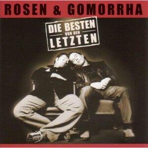 Rosen & Gomorrha