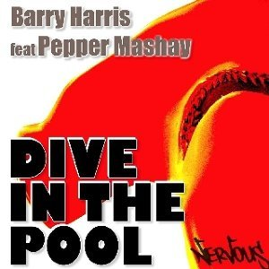 Barry Harris Feat Pepper Mashay