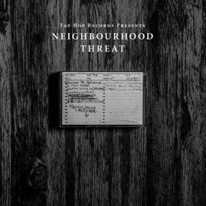 Neighbourhood Threat 歌手頭像