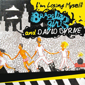 Brazilian Girls & David Byrne 歌手頭像