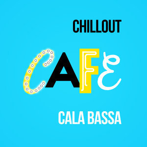 Chillout Cafe Club 歌手頭像