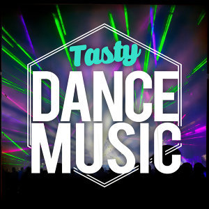 Tasty Dance Music 歌手頭像