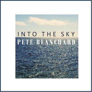 Pete Blanchard 歌手頭像