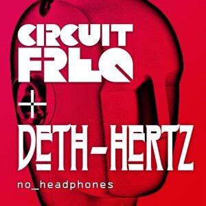 Circuit Freq & Deth Hertz 歌手頭像