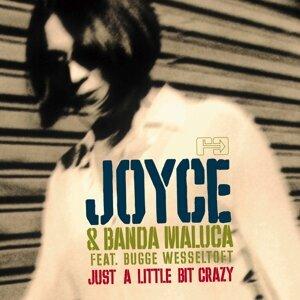 Joyce, Banda Maluca 歌手頭像