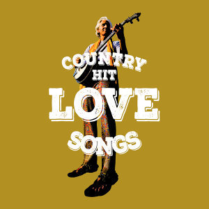 Country Hit Love Songs 歌手頭像