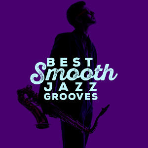 Smooth Jazz Grooves 歌手頭像