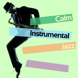 Calm Instrumental Jazz 歌手頭像