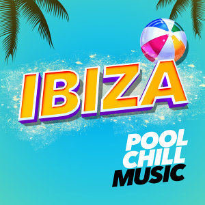 Best Ibiza Club Chill Music 歌手頭像