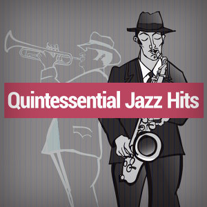 Quintessential Jazz Hits 歌手頭像