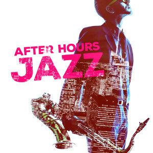 After Hours Jazz 歌手頭像