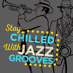 Chilled Jazz Grooves 歌手頭像