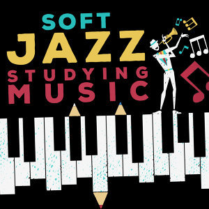 Soft Jazz Study Music