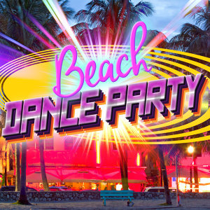 Beach Dance Party 歌手頭像