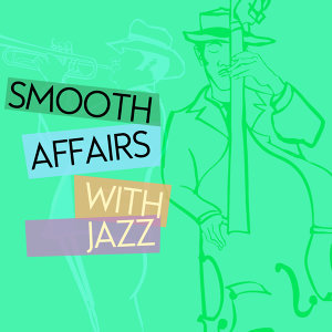 Smooth Jazz Affairs 歌手頭像