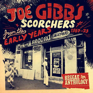Reggae Anthology - Joe Gibbs: Scorchers From The Early Years [1967-73] 歌手頭像