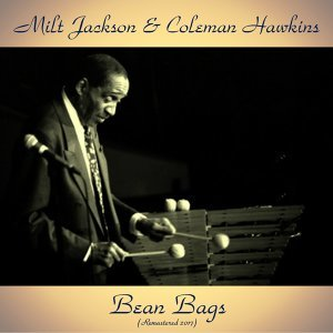 Milt Jackson & Coleman Hawkins