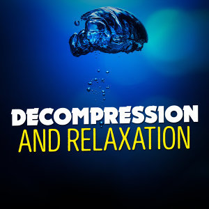 Decompression and Relaxation 歌手頭像