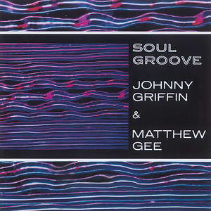 Johnny Griffin & Matthew Gee 歌手頭像