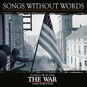 Songs Without Words - Classical Music From Ken Burns' The War 歌手頭像