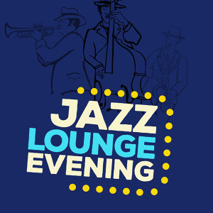 Jazz Lounge Evening 歌手頭像