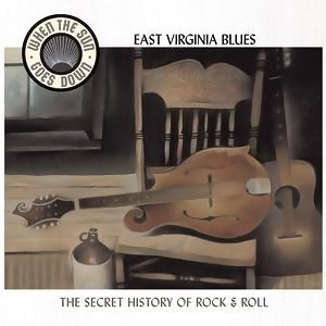 East Virginia Blues (When The Sun Goes Down Series) 歌手頭像