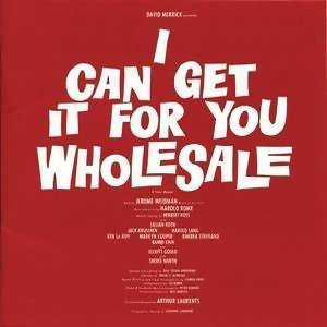 I CAN GET IT FOR YOU WHOLESALE Original Broadway Cast Recording 歌手頭像