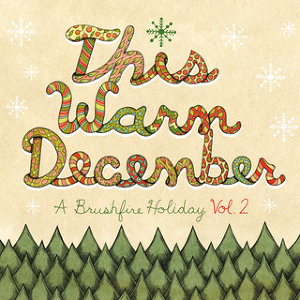 This Warm December: Brushfire Holiday's 歌手頭像