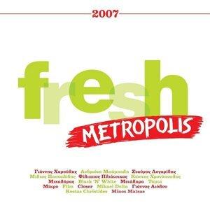 Metropolis Fresh 2007 歌手頭像