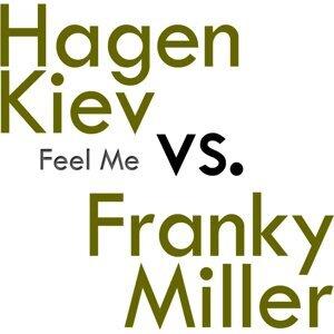Hagen Kiev VS. Franky Miller & Hagen Kiev 歌手頭像