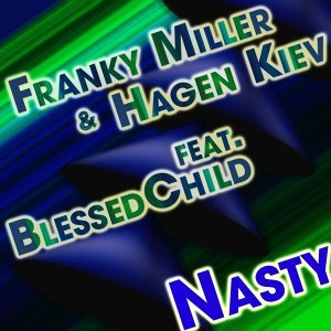 Franky Miller Vs. Hagen Kiev feat. Blessed Child 歌手頭像