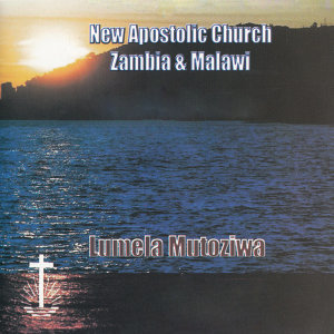 New Apostolic Church Zambia & Malawi 歌手頭像