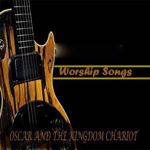 Oscar And The Kingdom Chariot 歌手頭像