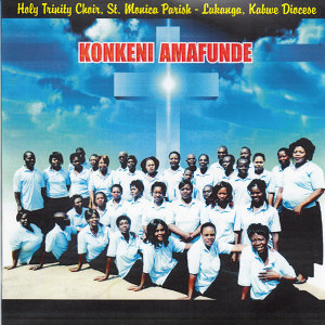 Holy Trinity Choir St Monica Parish Lukanga Kabwe Diocese 歌手頭像