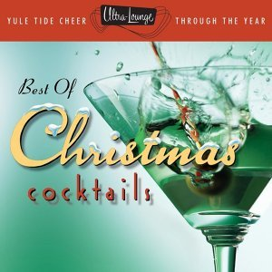 The Best Of Christmas Cocktails 歌手頭像