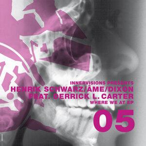 Henrik Schwarz, Âme, Dixon featuring Derrick L. Carter 歌手頭像