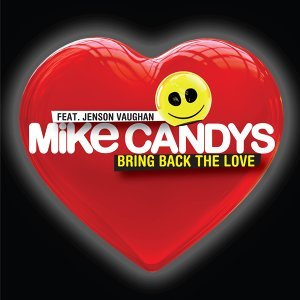 Mike Candys feat. Jenson Vaughan 歌手頭像